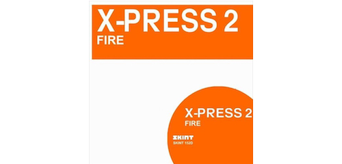 Glint Productions remix of X-Press 2's Fire featuring Afrika Bambaataa