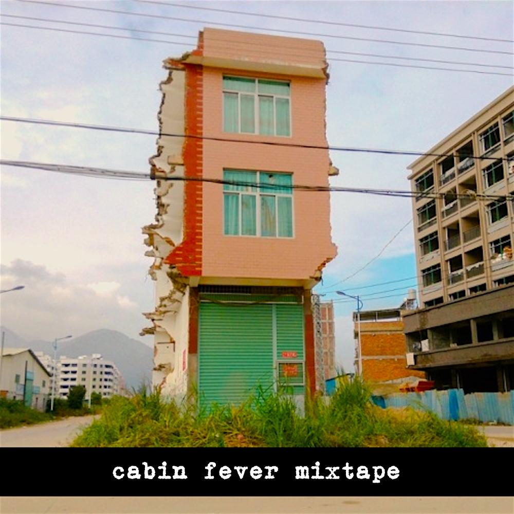 cabin_fever_mixtape_1000px_[312KB]